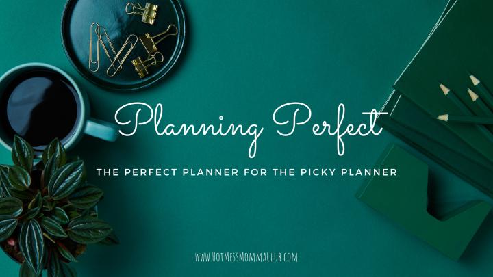 Planning Perfect